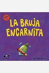 LA BRUJA ENCARNITA (NIVEL 3): Texto a partir de 3 años / Páginas en blanco con texto para ilustrar. A partir de 7 años / adultos para hacer un regalo personalizado. ... ILÚSTRALO TÚ MISMO nº 8) (Spanish Edition) Kindle Edition