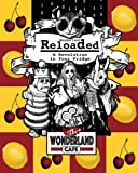 img - for Wonderland Reloaded: A Revolution in Your Fridge: A Parody of 'The Matrix' Cookbook & Party Planner (These Aint No Confidential, Top-Secret Recipes ... Kitchens Kinda Cookbooks Series) (Volume 2) book / textbook / text book