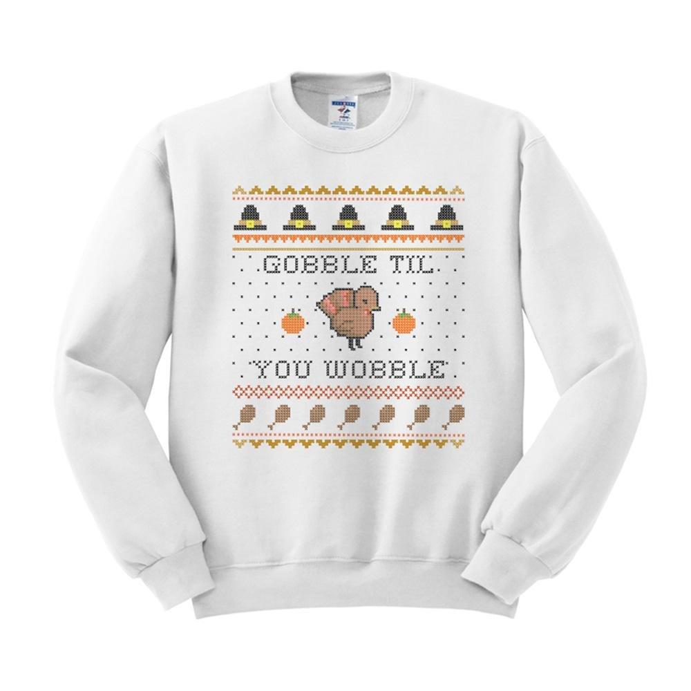 TeesAndTankYou Gobble Til You Wobble Thanksgiving Sweatshirt Unisex