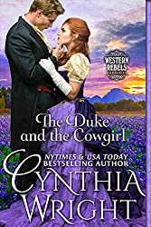 The Duke & the Cowgirl (Western Rebels Book 3)