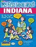 img - for My First Book About Indiana (The Indiana Experience) by Marsh, Carole, Gentzke, Sue (2000) Paperback book / textbook / text book
