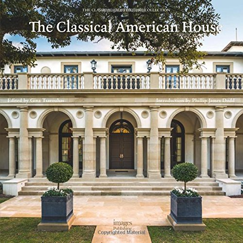 The Classical American House by Images Publishing Dist Ac