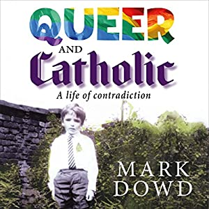 Queer and Catholic Audiobook