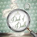 A Dash of Death: The Hemlock Falls Mysteries, Book 2 | Claudia Bishop