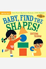 Indestructibles: Baby, Find the Shapes!: Chew Proof · Rip Proof · Nontoxic · 100% Washable (Book for Babies, Newborn Books, Safe to Chew) Paperback