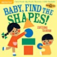 Indestructibles: Baby, Find the Shapes!: Chew Proof · Rip Proof · Nontoxic · 100% Washable (Book for Babies, Newborn Books, Safe to Chew)