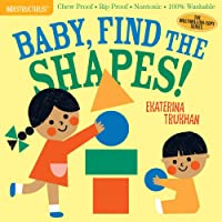 Indestructibles: Baby, Find the Shapes!: Chew Proof · Rip Proof · Nontoxic · 100% Washable (Book for Babies, Newborn…