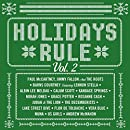 Holidays Rule Volume 2