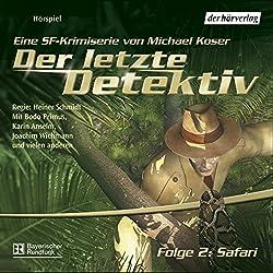 Safari (Der letzte Detektiv 2)