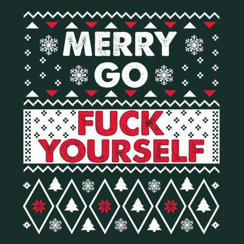 ShirtInvaders Merry Go Fuck Yourself Ugly Christmas Sweater Sweatshirt