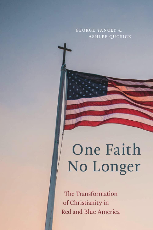 One Faith No Longer: George Yancey: 9781479808687: Amazon.com: Books
