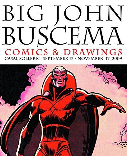 Descargar Libro Big : Comics & Drawings John Buscema