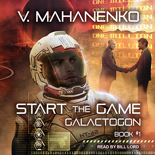 Start the Game: Galactogon Series, Book 1