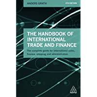 The Handbook of International Trade and Finance: The Complete Guide for International Sales, Finance, Shipping and…