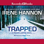 Trapped: Private Justice, Book 2 | Irene Hannon