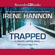 Trapped: Private Justice, Book 2 | Irene Hannon