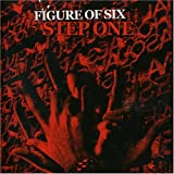 Step One by Figure Of Six (2005-05-24)