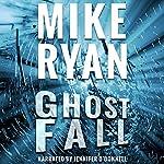Ghost Fall: CIA Ghost Series, Book 3 | Mike Ryan