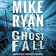 Ghost Fall: CIA Ghost Series, Book 3 Audiobook by Mike Ryan Narrated by Jennifer O'Donnell
