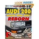 AUDI 200 quattro TURBO AVANT REBORN (Audi 5000 in USA): A modern classic