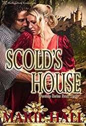 Scold's House (Worship Series Book 3)