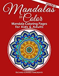 Mandalas to Color - Mandala Coloring Pages for Kids & Adults: Easy Mandala Coloring Book (Mandala Coloring Books) (Volume 10)
