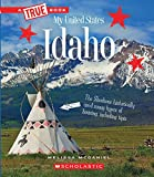 #4: Idaho (True Books: My United States)