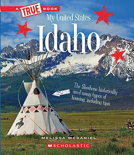 Idaho (True Book My United States)