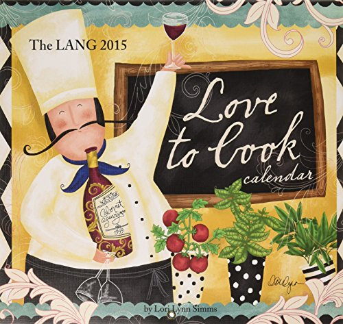 Lang January to December, 13.375 x 24 Inches, Perfect Timing Love to Cook 2015 Wall Calendar by LoiLynn Simms (1001827)