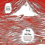 Frog | Mo Yan,Howard Goldblatt - translator