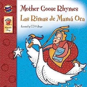 Mother Goose Rhymes | Las Rimas de Mamá Oca (Keepsake Stories, Bilingual): Las Rimas de Mama Oca