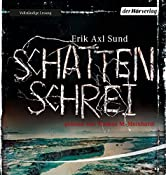 Schattenschrei (Victoria Bergman 3) | Erik Axl Sund