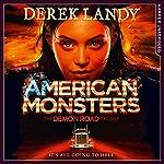 American Monsters: The Demon Road Trilogy, Book 3 | Derek Landy