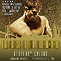 The Curse of the Dragon God: A Gay Adventure Audiobook by Geoffrey Knight (author/editor) Narrated by Daniel Carter