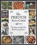 The French Kitchen Cookbook (Regional Kitchen)