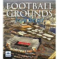 Football Grounds from the Air (From The Air