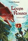 Loups Rouges, tome 1 : L'éveil de l'Alpha par Dumont