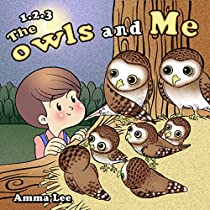 Book For Kids : One Two Three, The Owls And Me: Rhyming Book (children Picture Book,bedtime Stories For Kids, Beginner Reader, Emotional And Eq)
