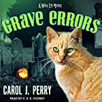 Grave Errors: A Witch City Mystery, Book 5 | Carol J. Perry