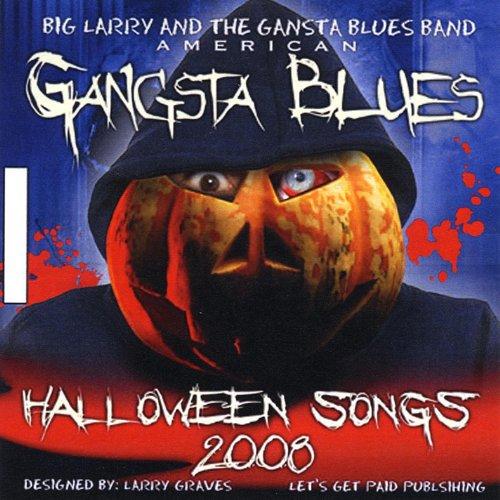 American Gangsta Blues Halloween Songs -