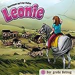 Der große Betrug (Leonie - Abenteuer auf vier Hufen 11) | Christian Mörken