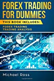 img - for Forex Trading for Dummies: 2 Manuscripts - Forex Trading, Trading Analysis (Volume 3) book / textbook / text book