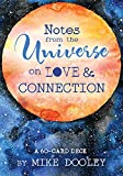 Notes from the Universe on Love & Connection: A