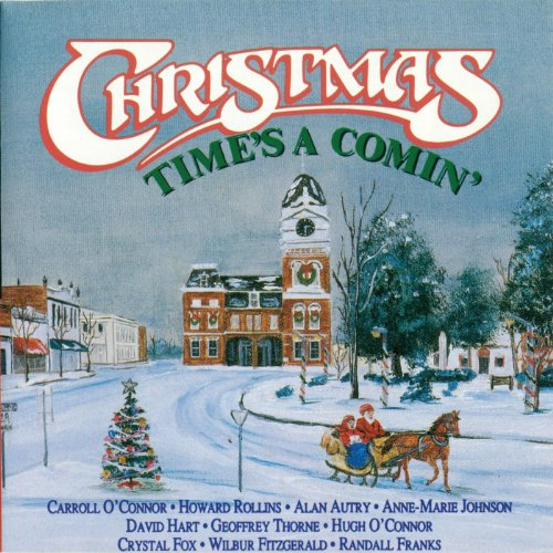 Christmas Time's a Comin' - In the Heat of the Night Cast and Friends (In The Heat Of The Night Cast)