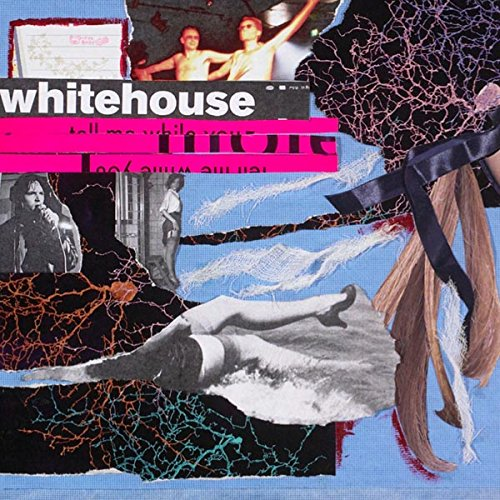 Whitehouse – The Sound Of Being Alive – REMASTERED – CD – FLAC – 2016 – NBFLAC