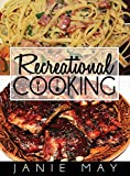 Recreational Cooking
