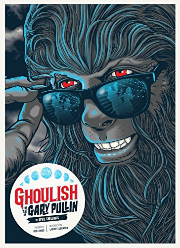 - Ghoulish: The Art of Gary Pullin [Amazon Exclusive]