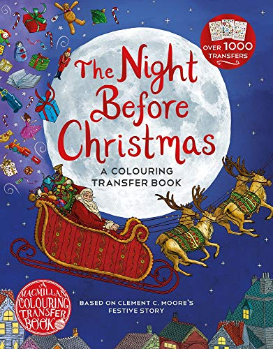 The Night Before Christmas: A Colouring Transfer Book (Twas The Night Before Christmas Coloring Sheets)