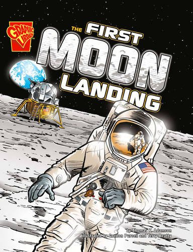 First Moon Landing (Graphic Non Fiction: Graphic History) ebook