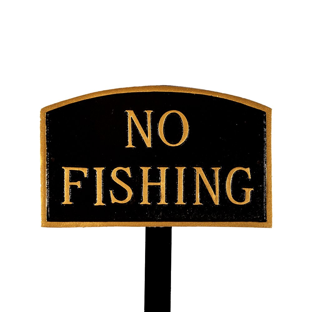 Montague Metal Products SP-25sm-BG-LS Small Black and Gold No Fishing Arch Statement Plaque with 23-Inch Lawn Stake